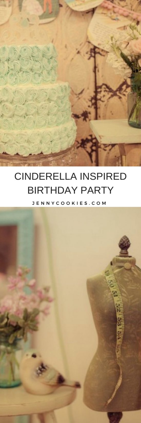 Cinderella Inspired Birthday Party | Disney themed birthday parties | birthday party ideas for kids | kids birthday parties | girl themed birthday party | Cinderella party ideas || JennyCookies.com #cinderella #disneyparty #kidsbirthdayparty