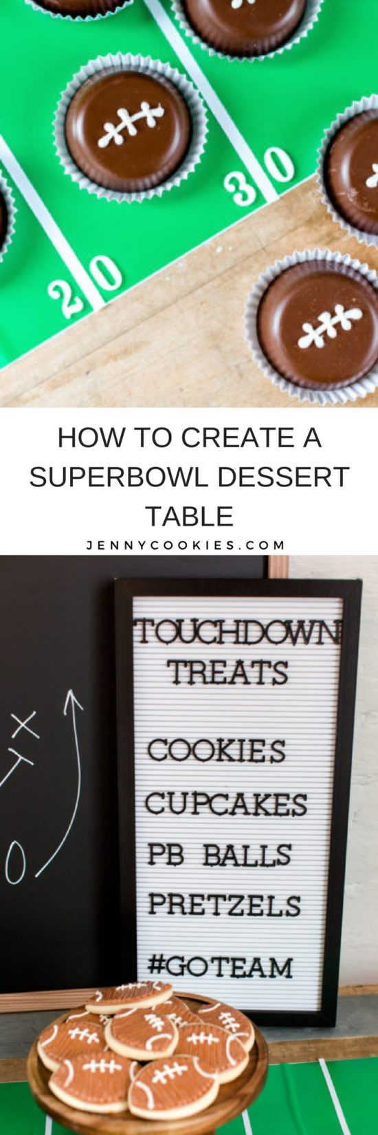 #ad How to Create a Superbowl Dessert Table   super bowl snack ideas   hosting a super bowl party   super bowl themed desserts   super bowl dessert ideas   super bowl themed parties    JennyCookies.com #superbowldesserts #superbowlparty #superbowl  #handmadewithjoann